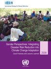 Gender Perspectives: Integrating Disaster Risk Reduction into Climate Change Adaptation, Good Practices and Lessons Learned