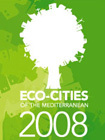 Eco - Cities of the Mediterranean Forum 2008