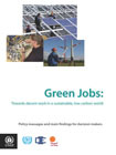 Green Jobs: Towards decent work in a sustainable, low-carbon world