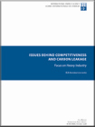 Issues behind Competitiveness<br /> and Carbon Leakage Focus on Heavy Industry