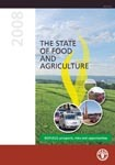 The State of Food and Agriculture 2008