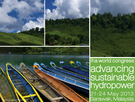 International Hydropower Association (IHA) World Congress on Advancing Sustainable Hydropower 2013