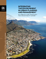 Integrating the Environment in Urban Planning and Management: Key Principles and Approaches for Cities in the 21st Century