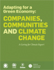 Adapting for a Green Economy: Companies, Communities and Climate Change