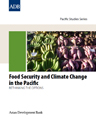 Food Security and Climate Change in the Pacific