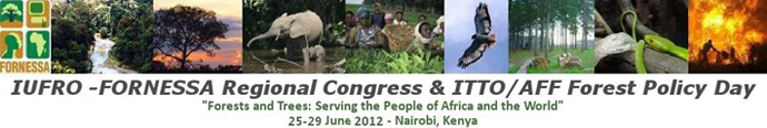 First Regional Congress of the International Union of Forest Research Organizations (IUFRO) and Forestry Research Network of Sub-Saharan Africa (FORNESSA) and International Tropical Timber Organization (ITTO) and African Forest Forum (AFF) Forest Policy Day