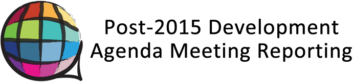 Post-2015 Development Agenda Meeting Reporting